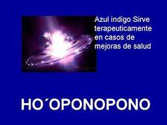AZUL INDIGO - HOOPONOPONO EL PODER DEL AMOR Reiki, Azul Indigo, Drake Quotes, Mudras, Osho, Inner Peace, Peace Of Mind, Alter, Self Help