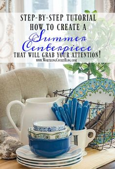 A step by step tutorial for putting together an eye catching farmhouse style summer centerpiece for you table using items from your own stash    Worthing Court