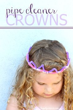 5 minute pipe cleaner crowns with video instructions, too