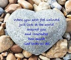 When you doubt that you're loved, just look and see God's love everywhere LLM Calling: Love is all around