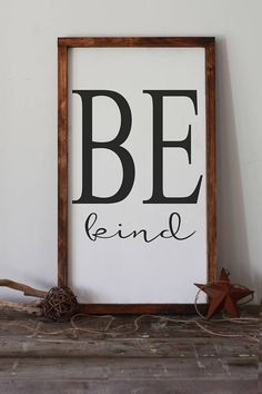 Be Kind This beautiful modern farmhouse wood sign, would be an excellent addition for your dining room, or living area. Approx Size: 14x24 Sign is hand painted, no vinyl, sanded & sealed with an outdoor sealer. Back has a saw tooth hanger for easy hanging. Visit my little shop to