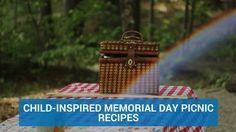 Child-Inspired Memorial Day Picnic Recipes