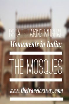 While India has seen a fair amount of rule of the Mughals, it has also witnessed some of the greatest monuments that they have built. Though these structures are religious edifices and the magnificent compounds make it an experience to worship and surrender you to the lord above, these monuments are also a feast to the eyes for the onlookers.