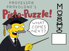 Professor Provolone's Picto-Puzzle, The Simpsons Simpsons Tattoo, The Simpsons, Lisa Simpson, Evergreen, Professor, Tik Tok, Terrace, Cartoons, Puzzle