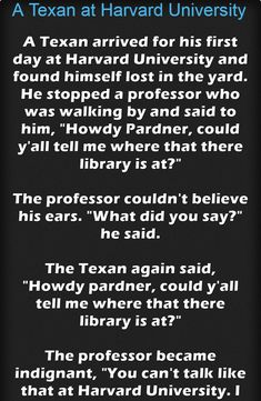 A Texan at Harvard University – Jokes Jelly Harvard University, Great Stories, Texans, Professor, Jelly, Laughter, Jokes, Sayings, Teacher