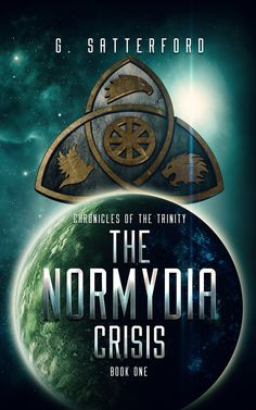 #promocave Books The Normydia Crisis by G. Satterford  @GSatterford Chronicles of the Trinity In the distant future, far from the ruins of Earth, mankind has spread across the stars.