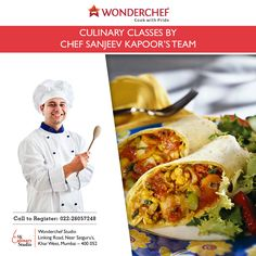 The secret of 'Wraps & Rolls' is out. Learn it with Chef Sanjeev Kapoor's expert team. For more details please call  022-26057248
