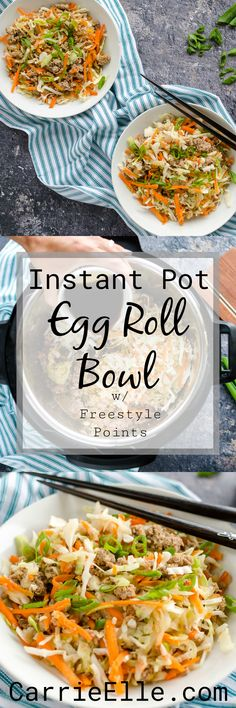 Weight Watchers Instant Pot Egg Roll Bowl with Freestyle SmartPoints via @carrieelleblog