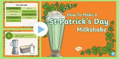 Use this Instructional Powerpoint as a shared text to help your children make delicious St. A great starting point for a lesson on procedural writing. Procedural Writing, Primary Resources, Interactive Activities, Paddys Day, Eyfs, Milkshake, St Patricks Day, Lesson Plans, Teaching