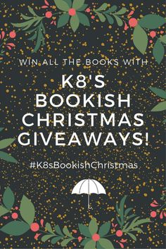 It's here, it's here! The massive yearly book giveaway, K8's Bookish Christmas. Go enter now for your chance to win ALL THE BOOKS! - Kate Tilton