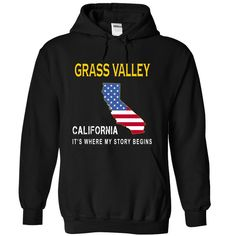GRASS VALLEY It's Where My Story Begins T-Shirts, Hoodies. Get It Now ==► https://www.sunfrog.com/States/GRASS-VALLEY--Its-Where-My-Story-Begins-ggilw-Black-14465543-Hoodie.html?id=41382