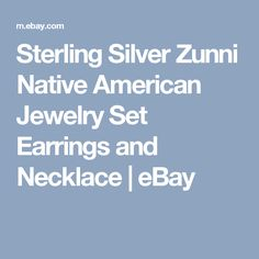 Sterling Silver Zunni Native American Jewelry Set Earrings and Necklace  | eBay