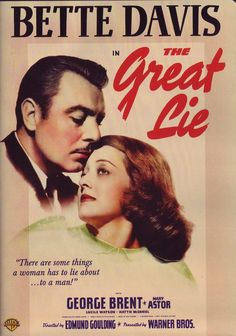 4/12/14  11:44p  Warner Bros. Pictures  ''The Great Lie''  Bette Davis  Mary  Astor  George Brent    Her 44th Film Released:  4/5/1941 itunes.apple.com