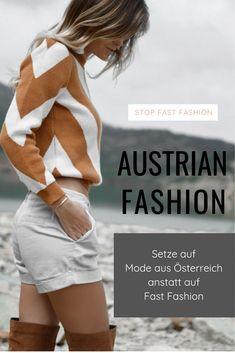 Ob Designermode, freche und individuelle Kleidung, oder nachhaltige Mode. In Österreich produzierte Bekleidung hat viele Vorteile. Durch das Kaufen von Austrian Fashion unterstütz du immer eine faire und soziale Produktion in Österreich. Außerdem setzen viele österreichische Modehersteller auf schadstofffreie und hochwertige Materialien und Stoffe, sowie eine ressourcenarme Herstellung. Das ist Gut für dich und die Umwelt. Trends, Mini Skirts, Austria, Fashion, Sustainable Clothes, Sustainable Fashion, Moda, La Mode, Fasion