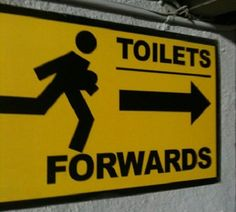 Rugby teams don't do subtle, even when its a sign to the toilets.