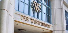 The Westchester in Downtown White Plains, New York