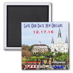 Save Our Date New Orleans Magnet