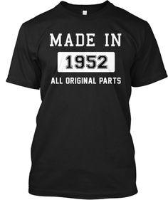 Made In 1952!   Teespring