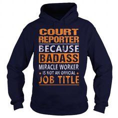 Court Reporter - #zip up hoodie #grey sweater. ORDER HERE => https://www.sunfrog.com/LifeStyle/Court-Reporter-94895654-Navy-Blue-Hoodie.html?68278