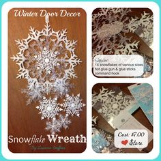 Winter Décor, Snowflake wreath, winter door décor, dollar store supplies.  Simply glue the snowflakes together (on each other) in any fashion you like. :)