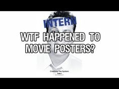 WTH Happened to Movie Posters: An Analysis of Movie Posters from the Past vs. The Present [Video]