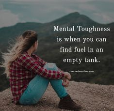 Mental toughness is when you can find fuel in an empty tank. Sarcastic Quotes, True Quotes, Words Quotes, Motivational Quotes, Inspirational Quotes, Deep Quotes, Daily Quotes, Sayings, Complicated Quotes