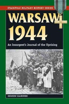 A tragic yet inspiring first-person account of the uprising of Polish fighters against their Nazi occupiers during World War II.