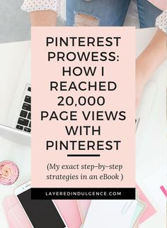 Want to know how I reached 20,000 page views last month (and counting)? Bloggers, entrepreneurs and creatives can sky rocket their followers and influence with Pinterest and I want to show you exactly how to do it with my fool proof tips. If you want to c