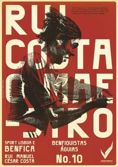 The Print Ad titled Vintage Stars - Rui Costa was done by Y&R Lisboa advertising agency for product: Museu Benfica (brand: SLBenfica) in Portugal. It was released in May Cesar Costa, Rui Costa, Retro Football, Football Art, Football Design, Typography Served, Sports Graphic Design, Soccer Poster, Sports Marketing