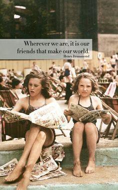 Friendships.