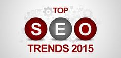 Top SEO Trends in 2015 - We discuss top SEO trends to look out for as you build your marketing plan for 2015. #internetmarketingcompany