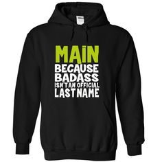 Because Badass Isn't an Official Last Name MAIN T-Shirts, Hoodies. VIEW DETAIL ==► Funny Tee Shirts