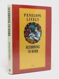 According to Mark by Penelope Lively (Signed copy)