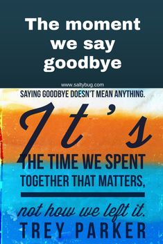 Saying goodbye is part of expat life. Each time it seems to get that bit harder to do.