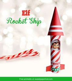 A rocket ship. | 18 Printables To Seriously Up Your Elf On The Shelf Game