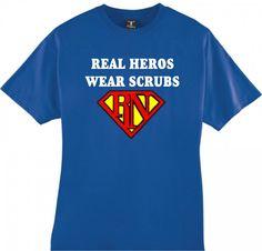 REAL HEROS WEAR SCRUBS