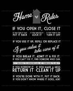 Home Rules Instant Download by simplyfreshdesigns on Etsy My Granny has a copy of this, an old old old magnet, on her fridge. I never forget these rules!