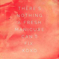 53 trendy manicure and pedicure quotes quotes manicure pedicure manicure manicure frases Manicure Quotes, Nail Quotes, Manicure And Pedicure, Tech Quotes, Quotes Quotes, Mani Pedi, Pedicure Colors, Pedicure Designs, Nail Memes