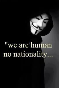 We are Human no nationality | Anonymous ART of Revolution