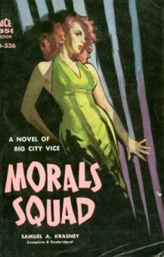 Morals Squad by Samuel A. Krasney (1959)
