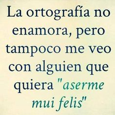 se ria un herror. Spanish Humor, Spanish Quotes, Favorite Quotes, Best Quotes, Funny Quotes, Words Quotes, Wise Words, Sayings, Frases Humor