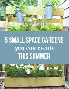 5 Small Space Gardens You Can Create This Summer - by The Inspired Room