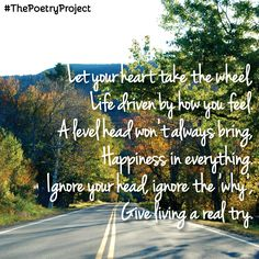"""""""Give Living A Try"""" — poem from The Poetry Project. #ThePoetryProject"""