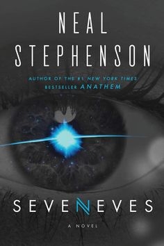 Seveneves: A Novel by Neal Stephenson. #scifi