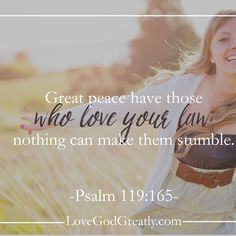 {Week 8 - Memory Verse} Great peace have those who love your law; nothing can make them stumble. (Psalm 119:65) #Psalm119 Bible Study @ LoveGodGreatly.com