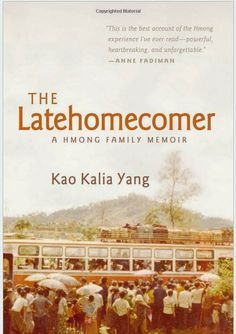 Gena's Genealogy: Telling HerStory 2014: The Latehomecomer: A Hmong Family Memoir. #WomensHistoryMonth #genealogy