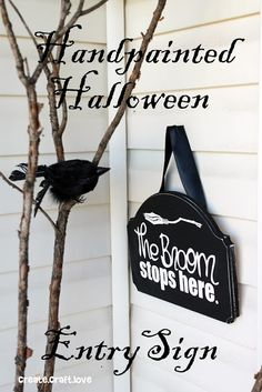 The Broom Stops Here Sign{Create.Craft.Love}