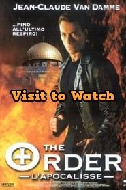 Hd The Order L Apocalisse 2001 Film Completo Italiano Jean Claude Van Damme Full Movies Online Free Movies Online