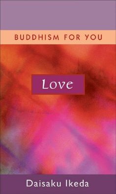 Love: Buddhism for You