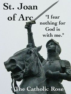 ~ St. Joan of Arc...